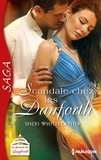 Sheri Whitefeather - Scandale chez les Danforth - Saga La dynastie des Danforth - tome 8.