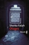 Sherko Fatah - Otages.