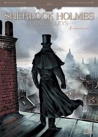 Sylvain Cordurié - Sherlock Holmes Crime Alleys T02 : Vocations forcées.
