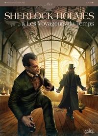 Sylvain Cordurié - Sherlock Holmes et les voyageurs du temps T01.