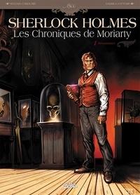 Sylvain Cordurié - Sherlock Holmes Les Chroniques de Moriarty T01 : Renaissance.