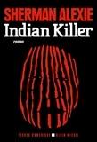 Sherman Alexie - Indian Killer.