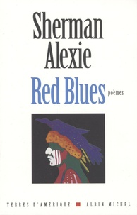 Sherman Alexie - Red Blues.