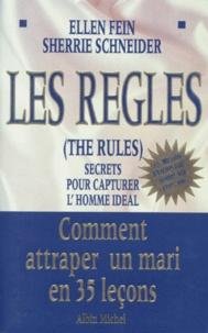 Deedr.fr LES REGLES (THE RULES). Secrets pour capturer l'homme idéal, Comment attraper un mari en 35 leçons Image