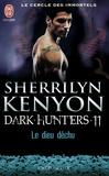 Sherrilyn Kenyon - Le cercle des immortels Tome 11 : Le dieu déchu.