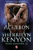 Sherrilyn Kenyon - Le cercle des immortels Tome 12 : Acheron.