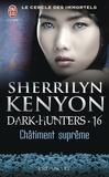 Sherrilyn Kenyon - Le cercle des immortels Tome 16 : Châtiment suprême.