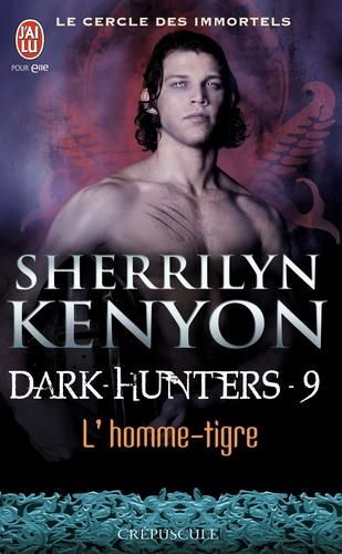Sherrilyn Kenyon - Le cercle des immortels Tome 9 : L'homme-tigre.