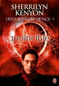 Sherrilyn Kenyon - Les chroniques de Nick Tome 2 : Invincible.