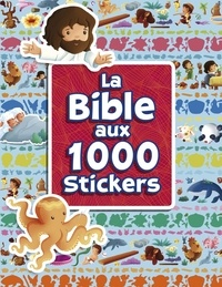 Sherry Brown et Sandrine L'Amour - La Bible aux 1000 stickers.