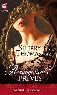Sherry Thomas - Arrangements privés.