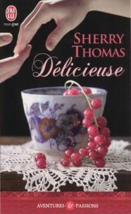 Sherry Thomas - Délicieuse.