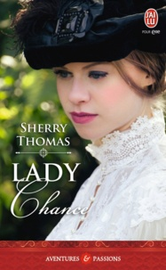 Sherry Thomas - Lady Chance.