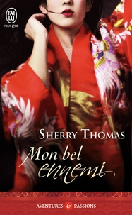 Sherry Thomas - Mon bel ennemi.