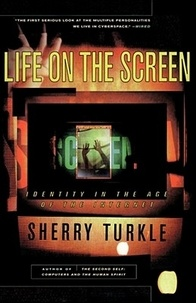 Sherry Turkle - Life on the Screen.