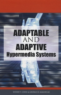 Sherry Y. Chen - Adaptable and Adaptive Hypermedia Systems.