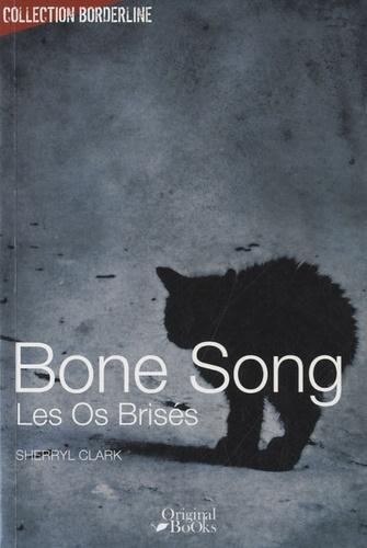 Sherryl Clark - Bone Song.
