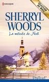 Sherryl Woods - La mélodie de Noël.
