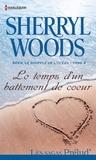 Sherryl Woods - Le temps d'un battement de coeur - T3 - Le souffle de l'océan.