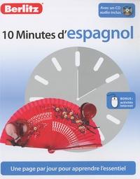 Sheryl Olinsky Borg - 10 Minutes d'Espagnol. 1 CD audio