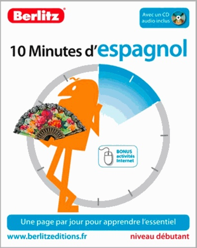 Sheryl Olinsky Borg et David Tarradas Agea - 10 Minutes d'espagnol. 1 CD audio