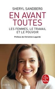 Sheryl Sandberg - En avant toutes - Les femmes, le travail et le pouvoir.