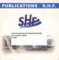 SHF - Environnement & Hydroélectricité - 6-7 octobre 2010, Lyon. 1 Cédérom