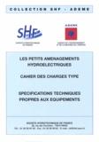 SHF - Petits aménagements hyrdoélectriques : cahier des charges type - Spécifications techniques propres aux équipements.