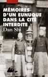 Shi Dan - Mémoires d'un eunuque dans la cité interdite.