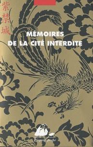Shi Dan et Yi Jin - Mémoires de la Cité interdite - Coffret en 2 volumes : Mémoires d'une dame de cour dans la Cité interdite ; Mémoires d'un eunuque dans la Cité interdite.