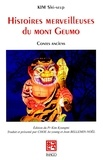 Shi-seup Kim - Histoires merveilleuses du mont Geumo - Contes anciens.