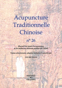 Shi Shan Lin - Acupuncture Traditionnelle Chinoise N° 26.