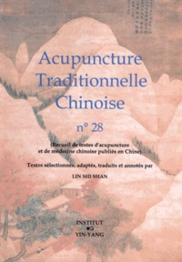 Shi Shan Lin - Acupuncture traditionnelle chinoise n° 28.
