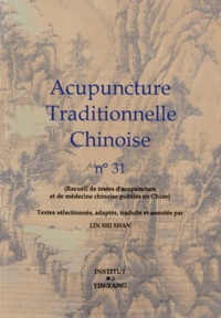 Shi Shan Lin - Acupuncture traditionnelle chinoise n° 31.