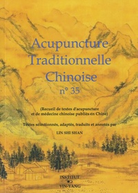 Shi Shan Lin - Acupuncture traditionnelle chinoise n° 35.