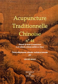 Shi Shan Lin - Acupuncture traditionnelle chinoise n° 44.