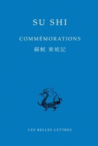 Shi Su - Commémorations - Edition bilingue français-chinois.