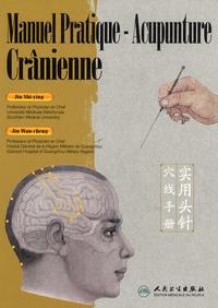 Shi-ying Jin et Wan-cheng Jin - Manuel pratique acupunture crânienne.
