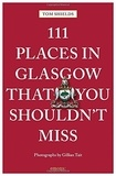 Shields - 111 places in Glasgow that you shoudln't miss.