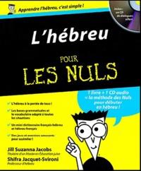 Téléchargez des livres de comptes gratuits L'hébreu pour les nuls 9782754017527 (Litterature Francaise)  par Shifra Jacquet-Svironi, Jill Suzanne Jacobs