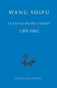Shifu Wang - Le Pavillon de l'ouest.
