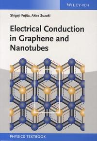 Shigeji Fujita et Akira Suzuki - Electrical Conduction in Graphene and Nanotubes.