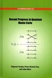 Shigenori Tanaka et Pierre-Nicholas Roy - Recent Progress in Quantum Monte Carlo.