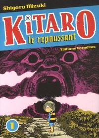 Shigeru Mizuki - Kitaro le repoussant Tome 1 : .