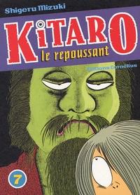 Shigeru Mizuki - Kitaro le repoussant Tome 7 : .