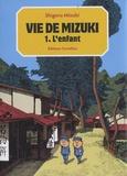Shigeru Mizuki - Vie de Mizuki Tome 1 : L'enfant.