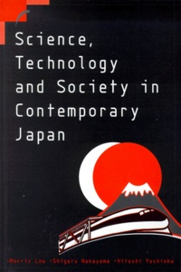 Galabria.be SCIENCE, TECHNOLOGY AND SOCIETY IN CONTEMPORARY JAPAN Image