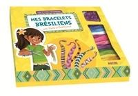 Mes bracelets brésiliens avec Paola la brésilienne.pdf