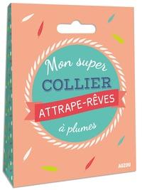 Alixetmika.fr Mon super collier attrape-rêves à plumes Image
