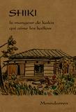 Shiki - Shiki - Le mangeur de kakis qui aime les haïkus, Edition bilingue français-japonais.